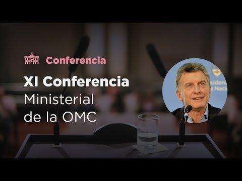 El presidente Macri abre la XI Conferencia Ministerial de la OMC