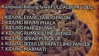 Kidung jawa Kuno FULL ALBUM 2019.. VOL. 2