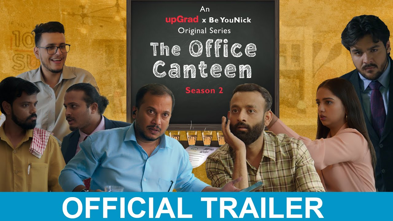 BYN x upGrad Originals: The Office Canteen | Season 02 | Official Trailer | Web Series