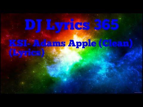 KSI- Adams Apple (Clean) (Lyrics)