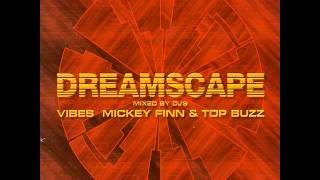 Mickey finn and mc gq Dreamscape vol 2 the vision