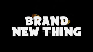Play Brand New Thing