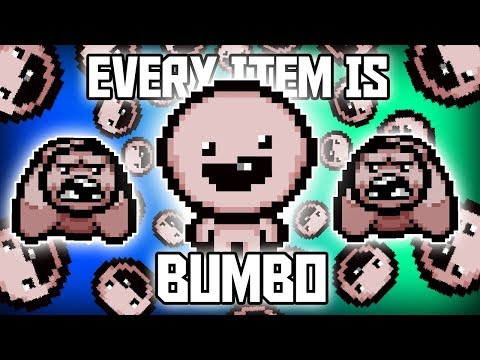 Every Item is BUMBO - Custom Afterbirth+ Challenge