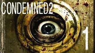Condemned 2 | Let