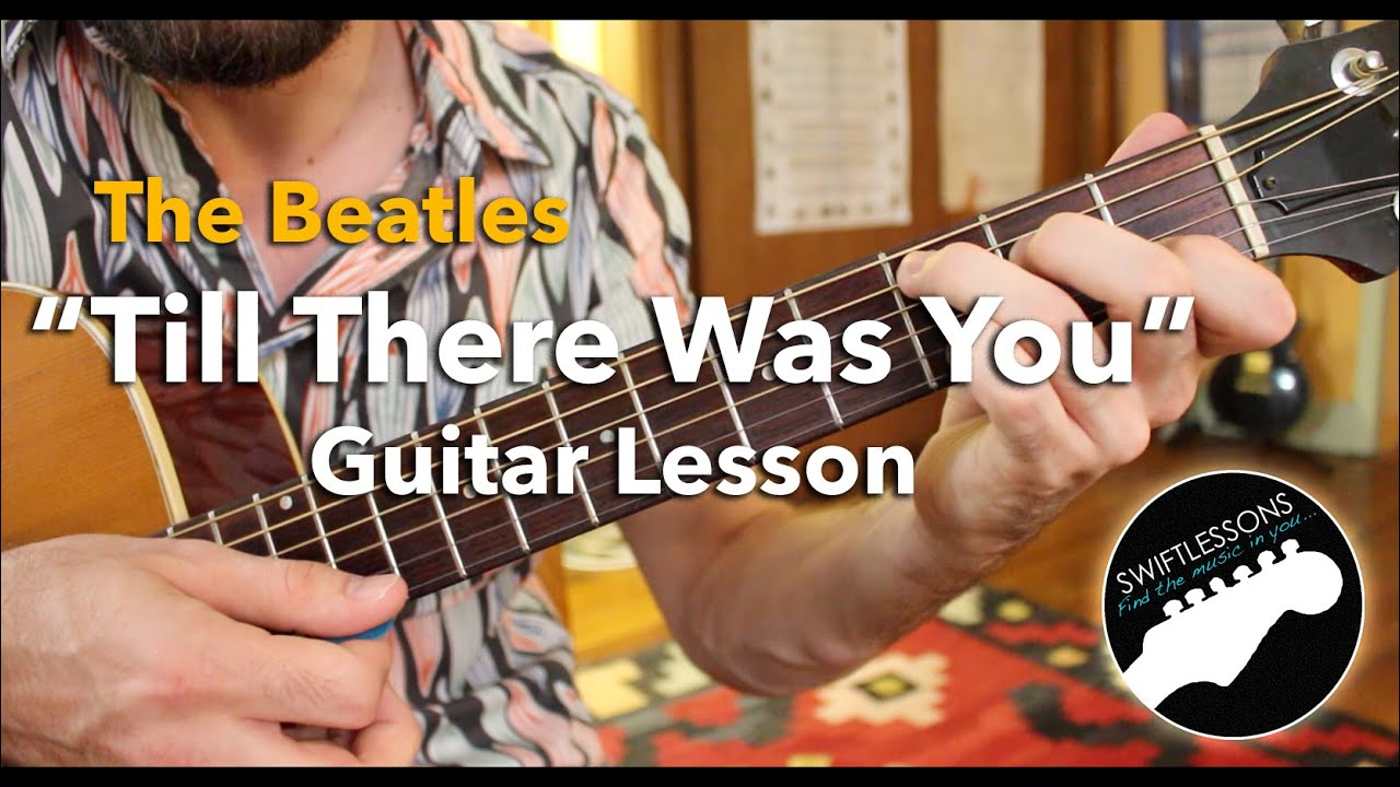 The Beatles Till There Was You Rhythm Guitar Lesson Pt1 2 Youtube