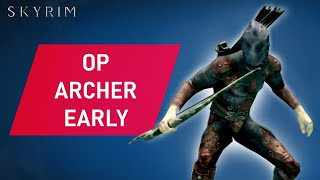 Skyrim: How To Mąke An OVERPOWERED STEALTH ARCHER Build Early