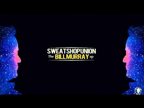 Sweatshop Union - Bring Back The Music (feat. D-Sisive) HD