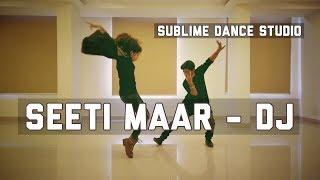 Seetimaar Dance Cover    Allu Arjun II DJ II Sublime Dance Studio