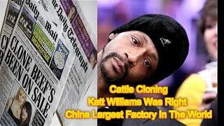Cattle Cloning | Katt Williams Was Right China Largest Factory In The World