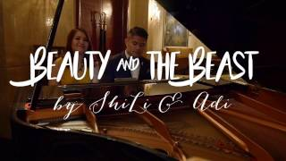 Beauty & The Beast (Tale as Old as Time) cover by ShiLi & Adi