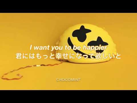 ★日本語訳★Happier - Marshmello ft Bastille