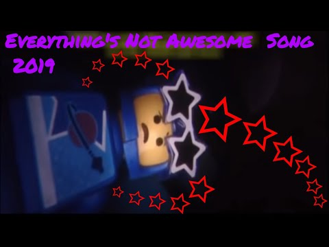 Lego Movie 2 …..Everything's Not Awesome SONG 2019