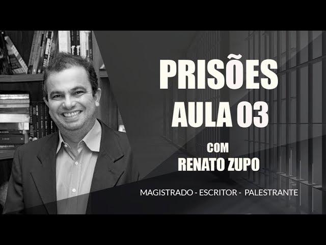 Curso sobre prisões com Dr . Renato Zupo (Terceira Vídeo aula)
