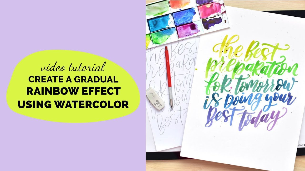 how to create a gradual rainbow lettering effect using watercolor