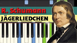 Jägerliedchen (Hunting song) - Robert Schumann [Piano Tutorial] (Synthesia)