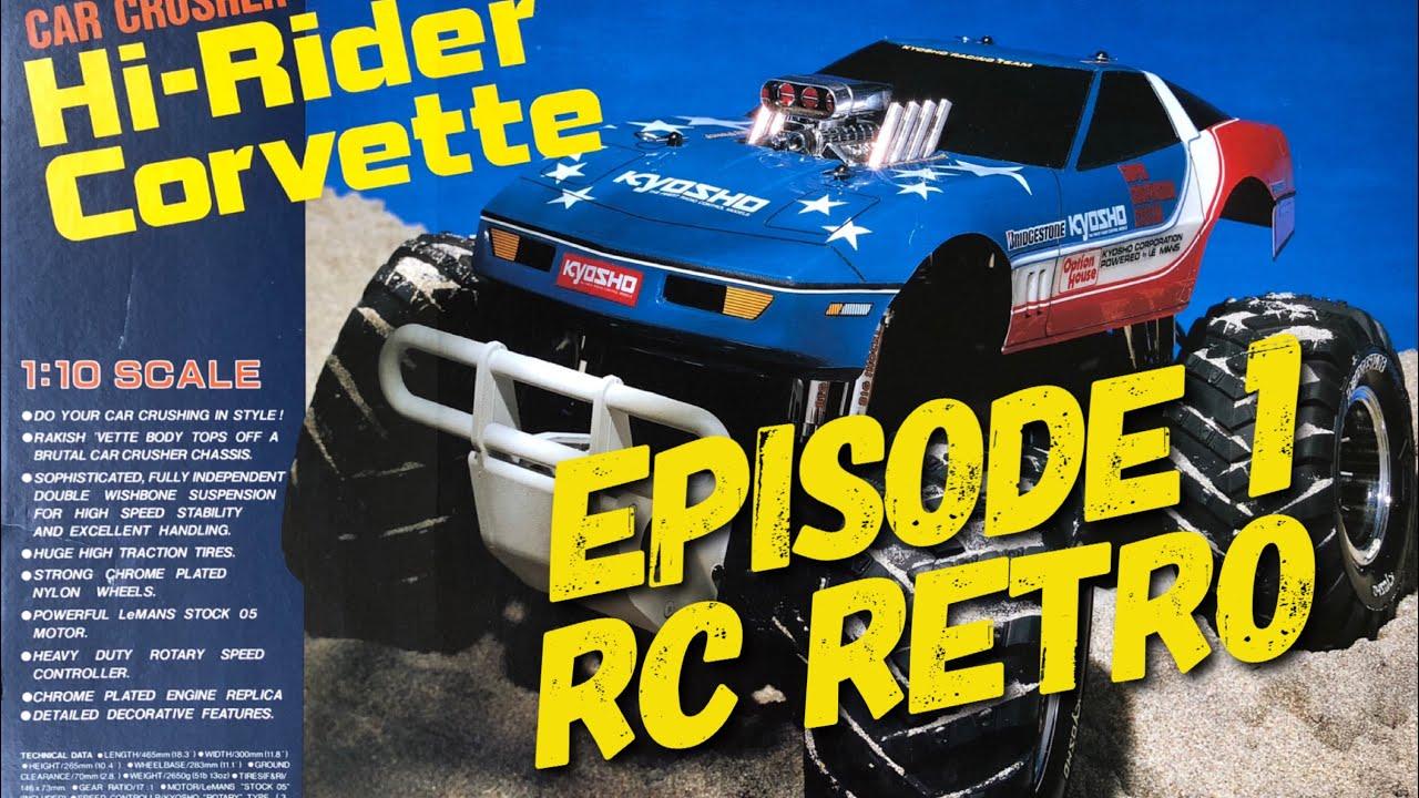 Episode 1 Vintage Kyosho Hi Rider Corvette Rc Monster Truck Youtube