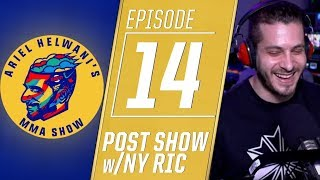 Ariel Helwani's MMA Post-Show: Episode 14 – New York Ric on Conor/Khabib, Jon Jones, Bellator 206