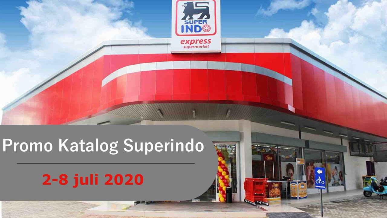 Promo Superindo 6 9 Juli 2020 Promo Koran Youtube