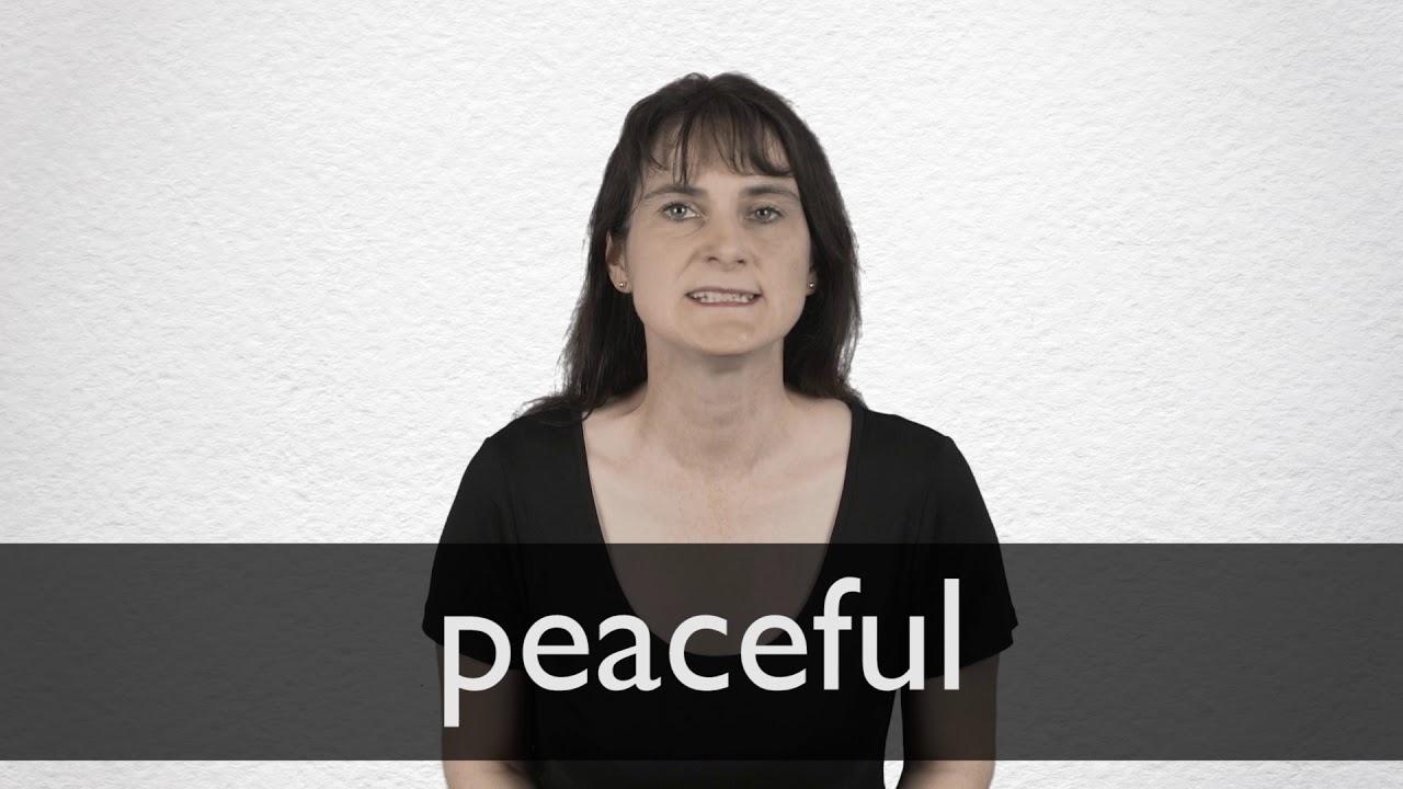 Peaceful Definition und Bedeutung  Collins Wörterbuch