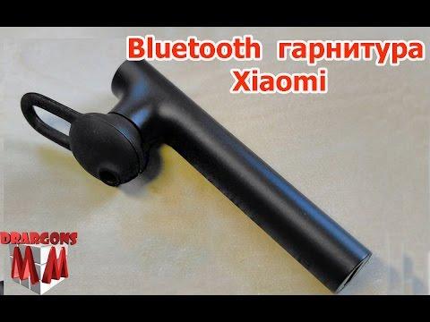 Bluetooth гарнитура Xiaomi / Распаковка и обзор