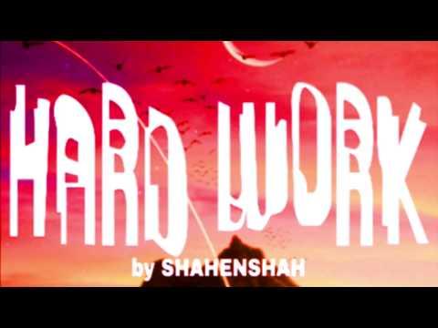Shahenshah Hard Work Official Video New Hindi Rap 2019