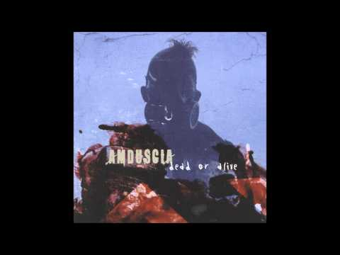 Amduscia dead or live (god mod rotten dance mix)