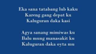 kaluguran daka oyta mu with FULL Lyrics - nobelistas