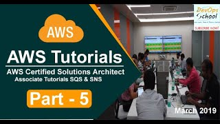 AWS Certified Solutions Architect Associate Tutorials   March 2019   SQS & SNS   Part 5