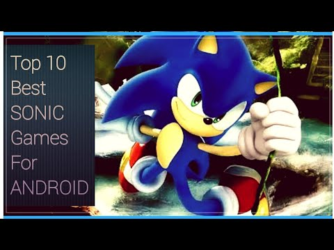 Top 10 Offline Sonic Games For Android