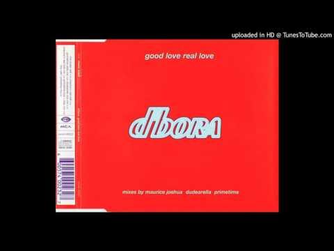 D'BORA= GOOD LOVE REAL LOVE (MAURICE'S REAL EDIT)