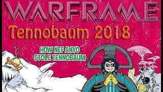 Warframe - Tennobaum 2018