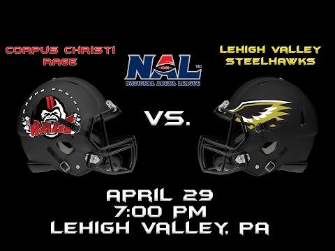 Lehigh Valley Steelhawks Vs. Corpus Christi Rage