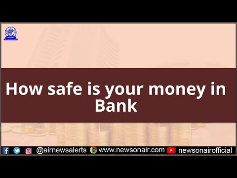 How safe is your money in Bank