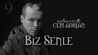 Cem Adrian - Biz Senle (Official Audio) Video