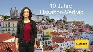 Europa: Der Vertrag von Lissabon feiert Geburtstag