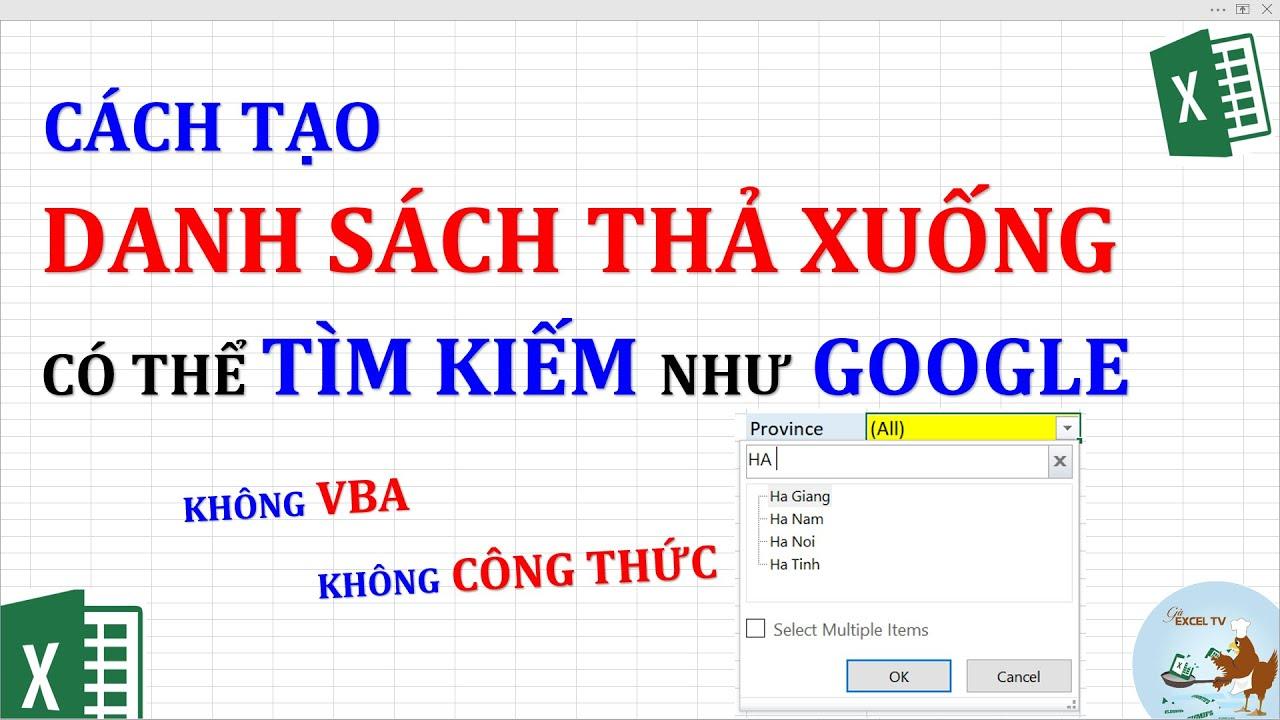 Cách tạo danh sách thả xuống có thể tìm kiếm như google trong Excel (Không VBA, Không công thức)