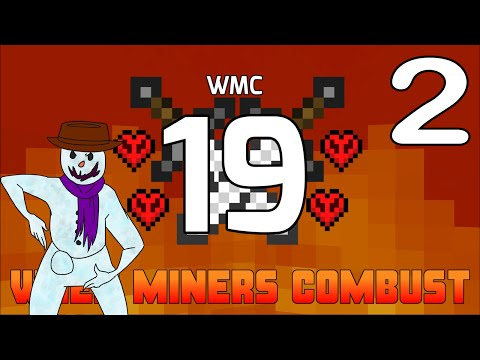When Miners Combust Season 19 - Episode 2: Recreate the Big Bang