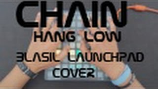 Chain Hang Low | DupStep Remix |  BlaSil LaunchPad Cover | Project-File