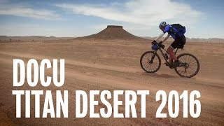 TITAN DESERT 2016   DOCUMENTAL