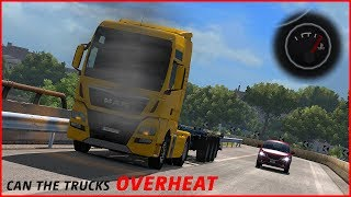 ETS2 - Can The Truck Engines Overheat?