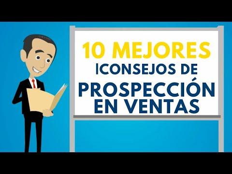 10 mejores consejos de prospección en ventas- Carlos Flores ventas