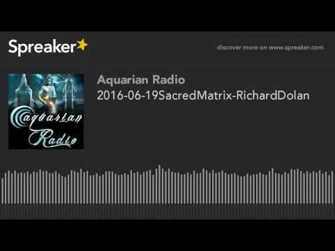 richard-dolan-~-06-19-16-~-sacred-matrix-revolution-radio