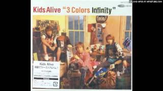 Kids Alive - 星になったキミへ・・・
