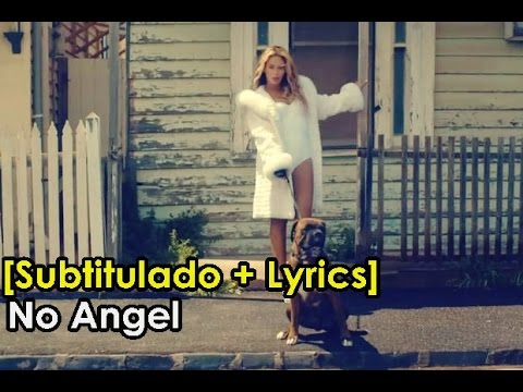Beyoncé - No Angel OFFICIAL VIDEO [Subtitulado al Español + Lyrics]