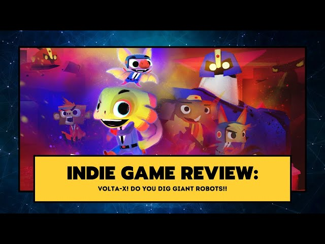 Indie Game Review: Volta X - DO YOU DIG GIANT ROBOTS!!
