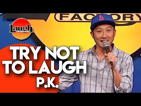 Try Not To Laugh  P.K.  Laugh Factory Stand Up Comedy