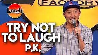 Try Not To Laugh | P.K. | Laugh Factory Stand Up Comedy