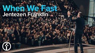 When We Fast   FAST 2019   Pastor Jentezen Franklin