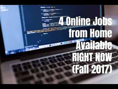 4 Online Jobs from Home Available Right Now (Fall 2017)