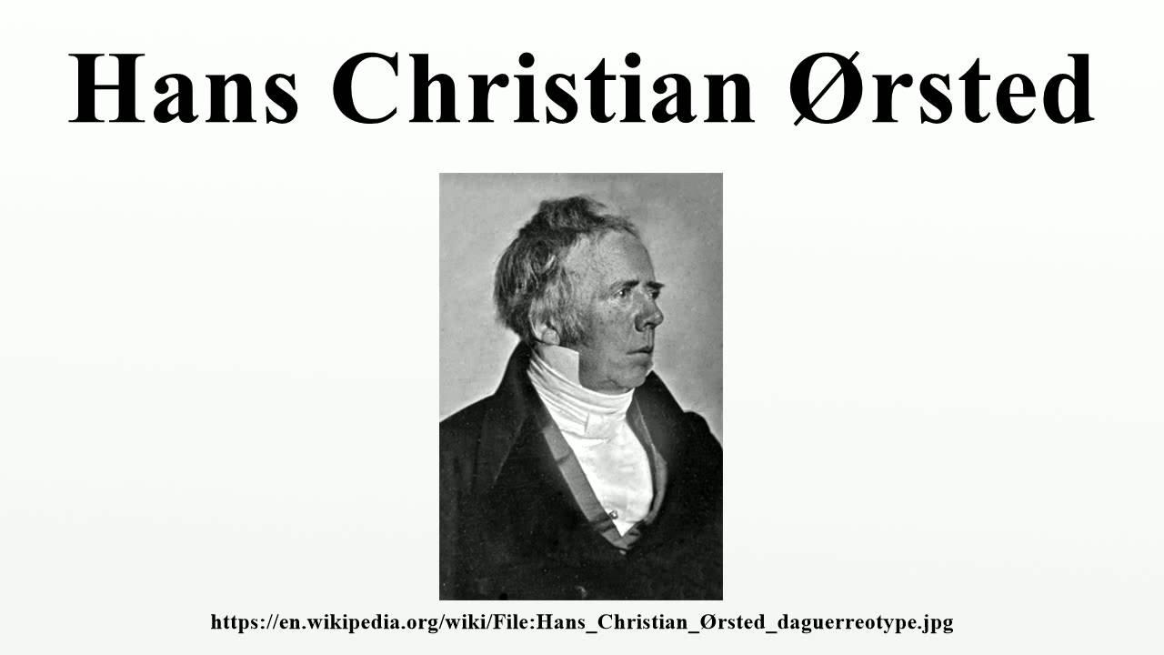 hans christian oersted Pe baza descoperirii lui hans christian oersted, schweiger și poggendorf au realizat instrumente pentru măsurarea curentului electric.